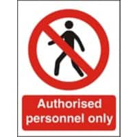 Prohibition Sign Authorised Only Vinyl 20 x 15 cm