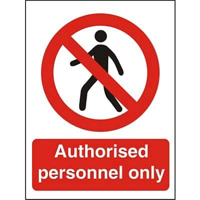 Prohibition Sign Authorised Only Plastic 20 x 15 cm