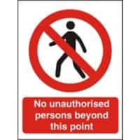 Prohibition Sign No Unauthorised Persons Beyond This Point Self Adhesive Vinyl 30 x 20 cm