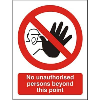 Prohibition Sign No Unauthorised Persons Beyond This Point Vinyl 30 x 20 cm