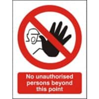 Prohibition Sign No Unauthorised Persons Plastic 30 x 20 cm