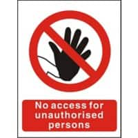 Prohibition Sign No Access for Unauthorised Persons Self Adhesive PVC 15 x 20 cm