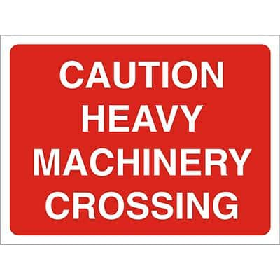 Site Sign Heavy Machinery PVC 45 x 60 cm