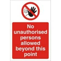 Prohibition Sign No Unauthorised Persons PVC 30 x 20 cm