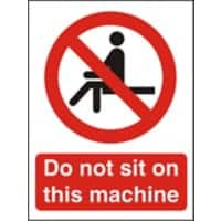 Prohibition Sign Do Not Sit On This Machine Plastic 20 x 15 cm
