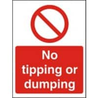 Prohibition Sign No Tipping Or Dumping Plastic 40 x 30 cm