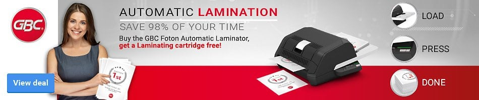 Buy the GBC Foton Automatic Laminator, get a Laminating cartridge free! Automatic Lamination Save 98% of your time. Load Press Done