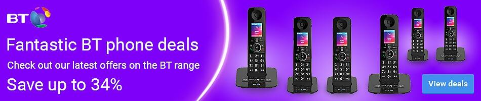 Fantastic BT phone deals | Check out our latest offers on the BT range | Save up to 37% | Only £39.99 Each